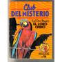 El Loro Chino - Earl Derr Biggers - Club Del Misterio