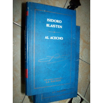 Al Acecho Isidoro Blaisten