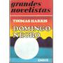 Domingo Negro. Thomas Harris