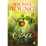 Eva - Wm. Paul Young - Diana