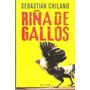 Riña De Gallos - Sebastian Chilano
