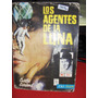 Los Agentes De La Luna Curtis Garland