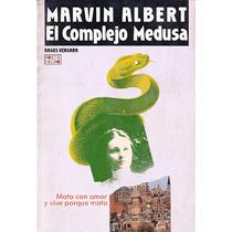 El Complejo Medusa - Marvin Albert