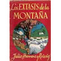 Los Extasis De La Montaña - Herrera Y Reissig, Julio - 1943