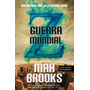 Guerra Mundial Z - Max Brooks - Edit. Urano