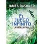 La Batalla Final El Juego Infinito 3 - James Dashner Montena
