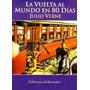 Julio Verne - La Vuelta Al Mundo En 80 Dias - Oferta Nuevo