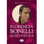 Almanegra - Florencia Bonelli - Envío Por Mail