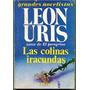 Leon Uris Las Colinas Iracundas Grecia Invación Nazi Novela