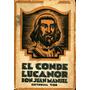 El Conde Lucanor. Don Juan Manuel. Tor.