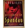 Greg Iles El Prisionero De Spandau Emece Buenos Aires, 2000