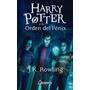 Harry Potter Y La Orden Del Fénix - J K Rowling Nº 5