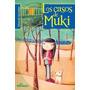 Libro Los Casos De Muki - Gonzalez - Del Naranjo - Nuevo