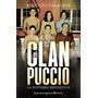 El Clan Puccio - La Historia Definitiva / Rodolfo Palacios
