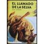 El Llamado De La Selva - Jack London - Claryn