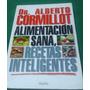 Libro Alimentacion Sana,recetas Intel-dr.colmillot Solo Env