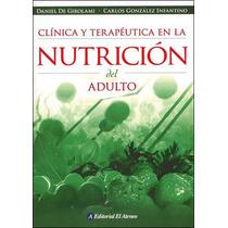 De Girolami Clínica Y Terapéutica En La Nutricion Nuevo Env