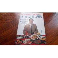 La Dieta Del 2000 Por Dr. Alberto Cormillot Ed. Paidos Libro