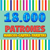 Kit Imprimible 18000 Patrones, Tarjetas, Cajas, Marcos!!!!!