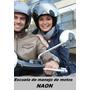 Escuela De Manejo De Motos Naon, Alquiler Con Instructor!!!