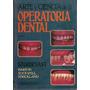 Arte Y Ciencia De La Operatoria Dental - Sturdevant