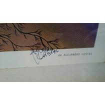 Cuadros De Alejandro Costas Autografiados Y Enmarcados. Liqu