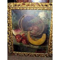 Antiguo Cuadro Pintura Oleo S/ Tela Naturaleza Con Frutos