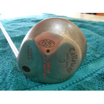 Madera 3 Callaway Great Big Bertha War Bird - U$s 120