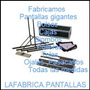 Pantallas Gigantes 4.00x3.00 Completa Front,back 5850$
