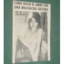 Revista Como Hacer El Amor Con Una Muchacha Soltera Fotos