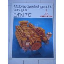 Antiguo Folleto Motores Diesel B/fm 716 Deutz-germany