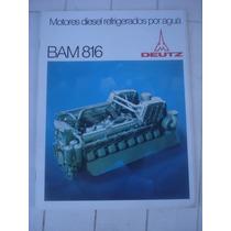 Antiguo Folleto Motores Diesel Bam 816 Deutz-germany