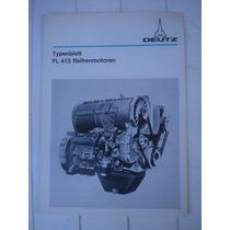 Antiguo Folleto Motor Deutz Fl 413 Reihenmotoren-germany