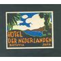 Hotel Der Nederlanden. Antigua Etiqueta De Equipaje .