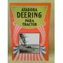 Catálogo De Atadoras Deering Para Tractor-años ´30 (español)