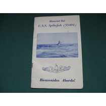 Historial Del U.s.s. Spikefish Ss404, Bienvenidos A Bordo!