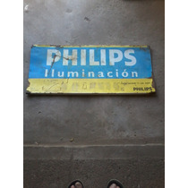 Cartel Antiguo De Publicidad En Chapa De Marca Philips