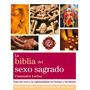 La Biblia Del Sexo Sagrado - Cassandra Lorius - Gaia