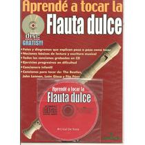 Libro Metodo De Enseñanza Flauta Dulce Flash Musical Envios