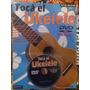 Libro Para Aprender Método Tocá El Ukelele Con Dvd