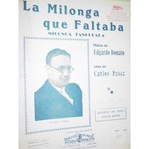 Partitura Musical Tango La Milonga Que Faltaba Donato Pesce