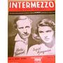 Antigua Partitura Cine Intermezzo Ingrid Bergman Año 1941