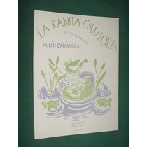 Partitura Musica Infantil Ruben Carambula La Ranita Cantora