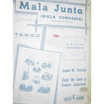 Partitura Tango Mala Junta Compañia Velich De Caro Laurenz