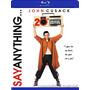 Blu-ray Say Anything / Digan Lo Que Quieran