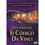 Descifrando El Codigo Da Vinci - Documental