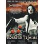 Dvd Rosario Tijeras Flora Martinez / Unax Ugalde