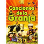 Canciones De La Granja Dvd + Cd Original