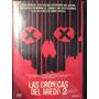 Dvd Vhs 2 / Las Cronicas Del Miedo 2