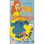 Dot Y Los Contrabandistas Vhs Dibujos Animados En Castellano